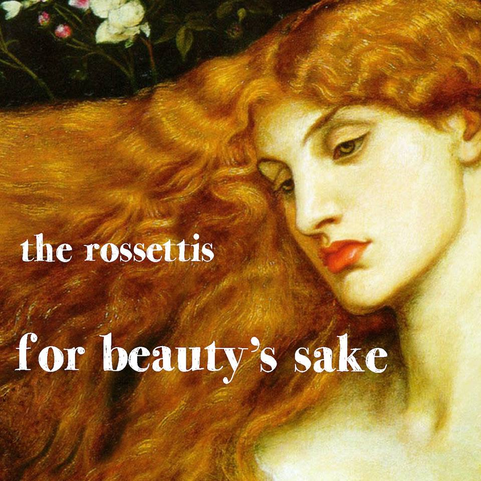Nieuwe cd van The Rossettis: For Beauty's Sake